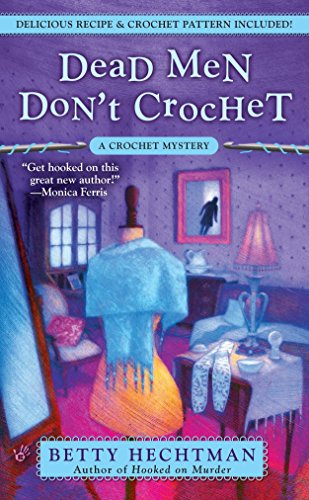 9780425225004: Dead Men Don't Crochet