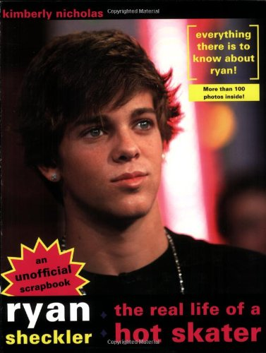 Ryan Sheckler: The Real Life Of A Hot Skater: Kimberly Nicholas