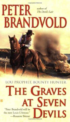 9780425225479: The Graves at Seven Devils (Lou Prophet, Bounty Hunter)