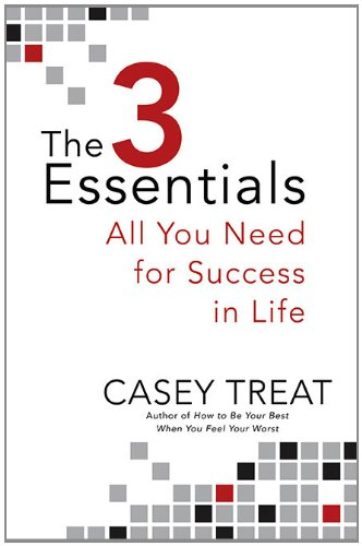 9780425225714: The 3 Essentials: All You Need for Success in Life