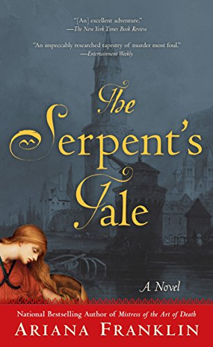9780425225745: The Serpent's Tale (Mistress of the Art of Death)