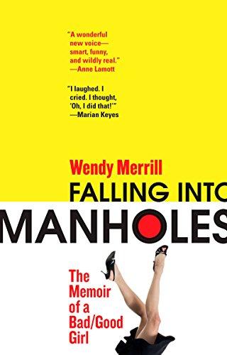 9780425225868: Falling Into Manholes: The Memoir of a Bad/Good Girl