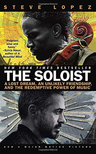 9780425226001: The Soloist: A Lost Dream, an Unlikely Friendship, and the Redemptive Power of Music