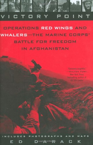 9780425226193: Victory Point: Operations Red Wings and Whalers : The Marine Corps' Battle for Freedom in Afghanistan