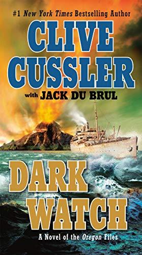 Dark Watch (The Oregon Files): Cussler, Clive, Du Brul, Jack