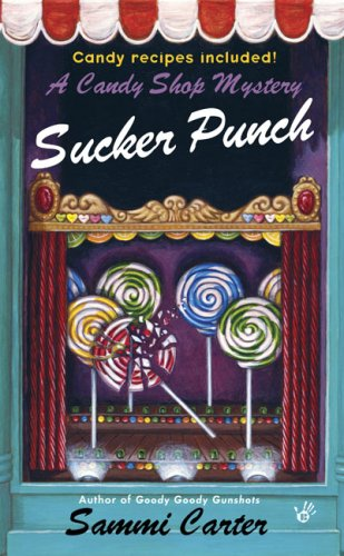 9780425227060: Sucker Punch (A Candy Shop Mystery)