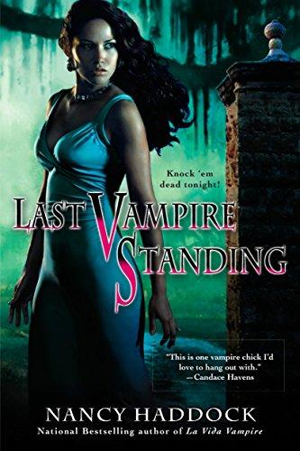 Last Vampire Standing (Paranormal Romance (Berkley)): Nancy Haddock
