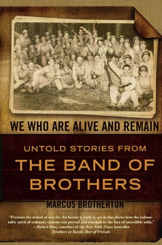 9780425227633: We Who Are Alive and Remain: Untold Stories from the Band of Brothers