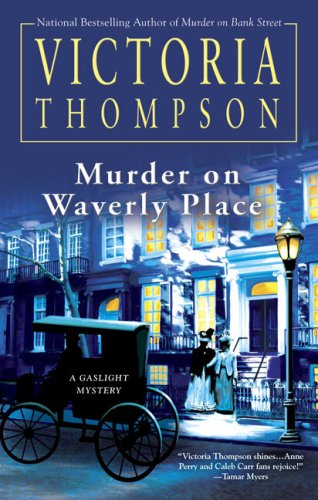 Murder on Waverly Place (Gaslight Mystery) (0425227758) by Victoria Thompson