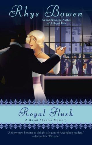 Royal Flush: A Royal Spyness Mystery: Bowen, Rhys