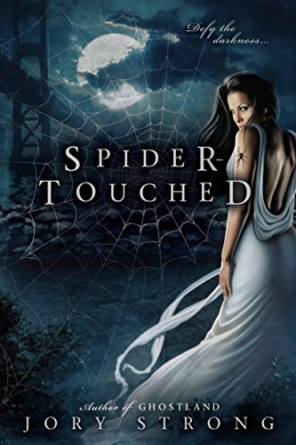 Spider-Touched (A Ghostland World Novel): Strong, Jory