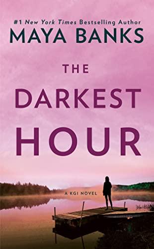 The Darkest Hour (Paperback): Maya Banks