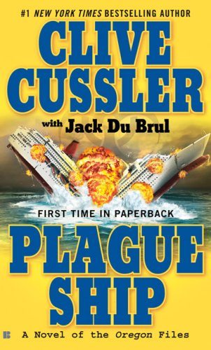 9780425228562: Plague Ship: A Novel of the Oregon Files