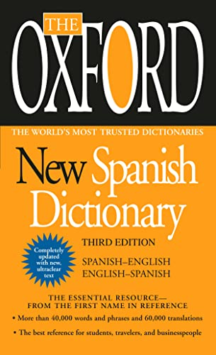 The Oxford New Spanish Dictionary: Third Edition: Oxford University Press