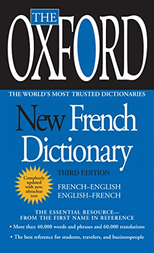 The Oxford New French Dictionary: Third Edition: Oxford University Press