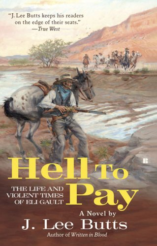9780425228654: Hell to Pay: The Life and Violent Times of Eli Gault