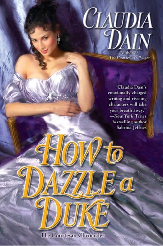 9780425229682: How to Dazzle a Duke (The Courtesan Series)