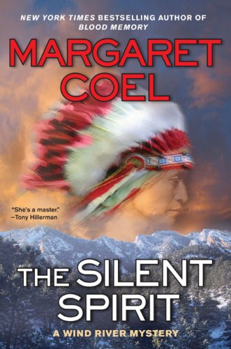 The Silent Spirit (A Wind River Mystery)