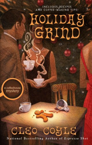 9780425230053: Holiday Grind (Coffeehouse Mystery)