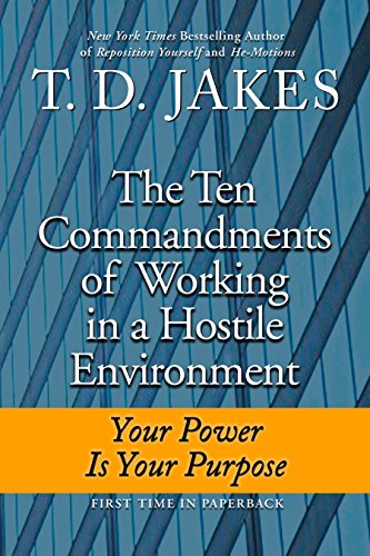 9780425230374: Ten Commandments of Working in a Hostile Environment: Your Power Is Your Purpose
