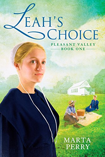 Leah's Choice: Pleasant Valley Book One: Perry, Marta