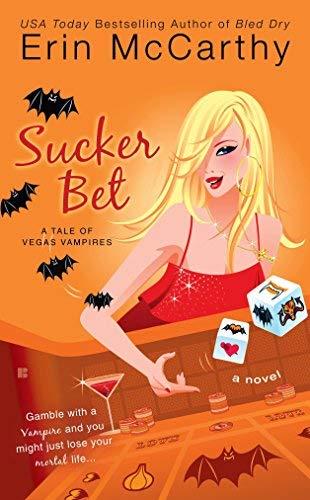 Sucker Bet (Vegas Vampires): McCarthy, Erin