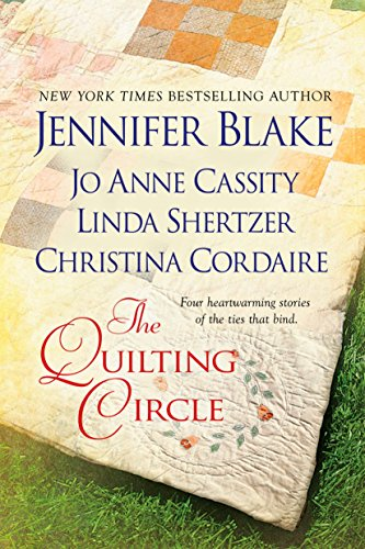 The Quilting Circle (0425230880) by Blake, Jennifer; Cassity, Jo Anne; Shertzer, Linda; Cordaire, Christina