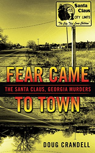 Fear Came to Town The Santa Claus,: Doug Crandell