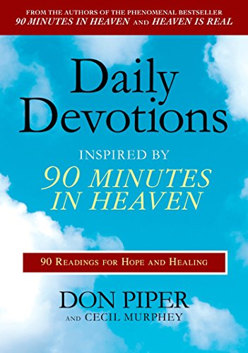 9780425232088: Daily Devotions Inspired by 90 Minutes in Heaven: 90 Readings for Hope and Healing