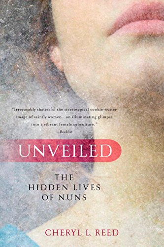 9780425232385: Unveiled: The Hidden Lives of Nuns