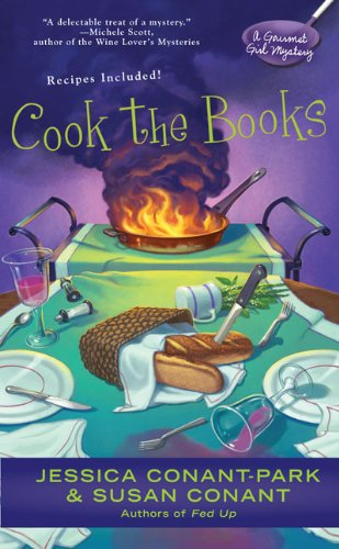 Cook the Books (Gourmet Girl Mystery): Jessica Conant-Park, Susan