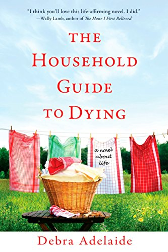 9780425232491: The Household Guide to Dying: A Novel About Life
