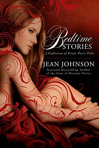 Bedtime Stories: A Collection of Erotic Fairy Tales: Johnson, Jean