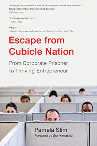 9780425232842: Escape from Cubicle Nation: From Corporate Prisoner to Thriving Entrepreneur