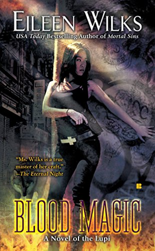9780425233054: Blood Magic (The World of the Lupi, Book 6)