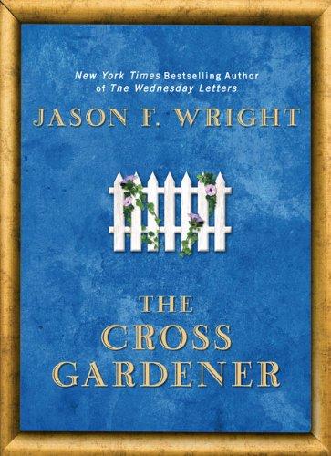 9780425233283: The Cross Gardener