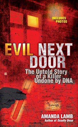 Evil Next Door: The Untold Stories of: Amanda Lamb