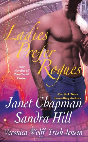 Ladies Prefer Rogues : Man from the: Chapman, Janet; Hill,