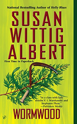 Wormwood (China Bayles Mystery) (0425233863) by Susan Wittig Albert