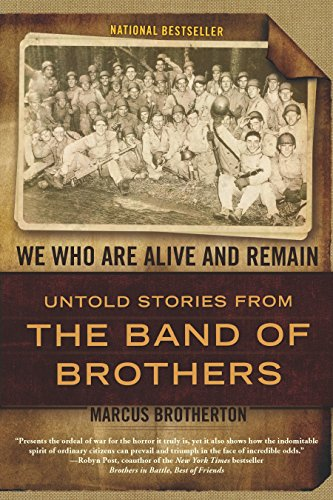 9780425234198: We Who Are Alive and Remain: Untold Stories from the Band of Brothers