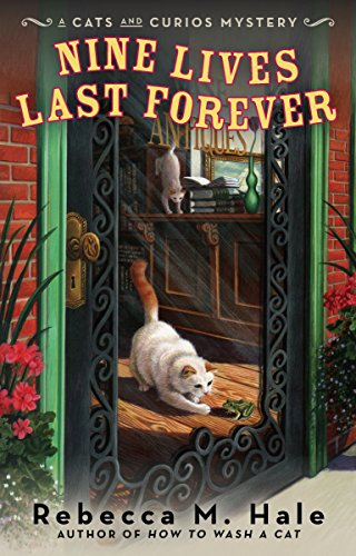 9780425234327: Nine Lives Last Forever (Cats and Curios Mystery)