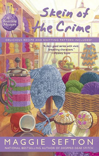 9780425234389: Skein of the Crime (A Knitting Mystery)