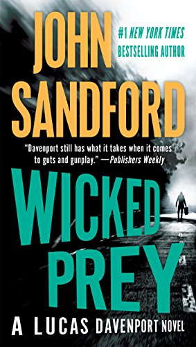 Wicked Prey (Lucas Davenport, No. 19): Sandford, John