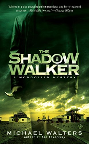 9780425234778: The Shadow Walker (A Mongolian Mystery)