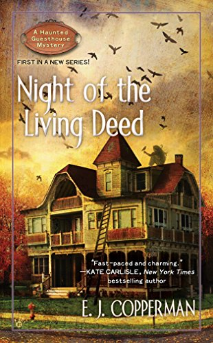 9780425235232: Night of the Living Deed (A Haunted Guesthouse Mystery)