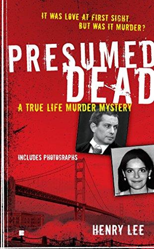 9780425235935: Presumed Dead: A True Life Murder Mystery (Berkley True Crime)