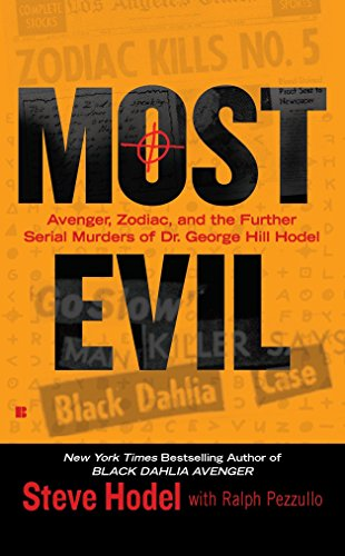 9780425236314: Most Evil: Avenger, Zodiac, and the Further Serial Murders of Dr. George Hill Hodel (Berkley True Crime)