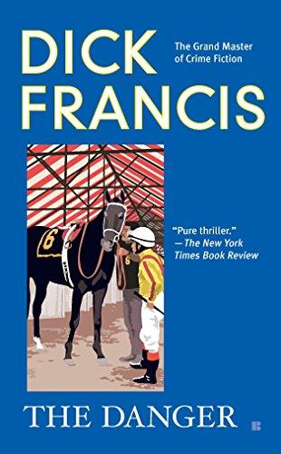 9780425236321: The Danger (A Dick Francis Novel)