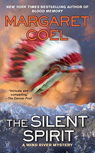 9780425236406: The Silent Spirit (A Wind River Reservation Myste)