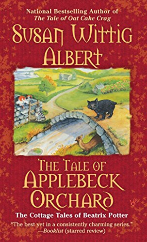 9780425236437: The Tale of Applebeck Orchard (Cottage Tales of Beatrix Potter, Book 6)
